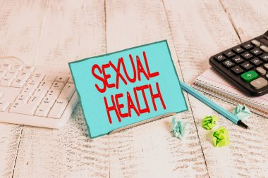Text sign showing Sexual Health. Conceptual photo positive and respectful approach to sexual relationships.