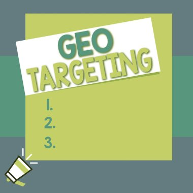 Conceptual hand writing showing Geo Targeting. Business photo text Digital Ads Views IP Address Adwords Campaigns Location Big square rectangle stick above small megaphone left down corner.