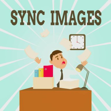 Text sign showing Sync Images. Conceptual photo Making photos identical in all devices Accessible anywhere Confused Male Employee Manager Cluttered Workspace Overflow Time Shortage.