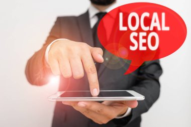 Word writing text Local Seo. Business concept for This is an effective way of marketing your business online.