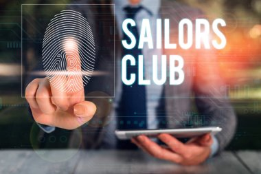 Text sign showing Sailors Club. Conceptual photo an organization constituted to a demonstrating who goes sailing Woman wear formal work suit presenting presentation using smart device.
