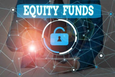 Text sign showing Equity Funds. Conceptual photo type of mutual fund that buys ownership in businesses Male human wear formal work suit presenting presentation using smart device.