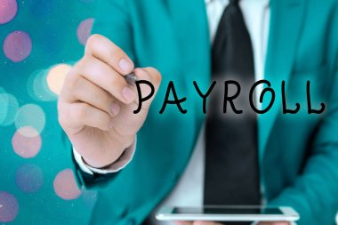 Word writing text Payroll. Business concept for total of all compensation business must pay to its employees.