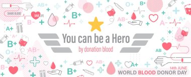 Campaign poster in be a hero blood donation concept with medical and blood donation icon with wording of World blood donor day on white background. icon