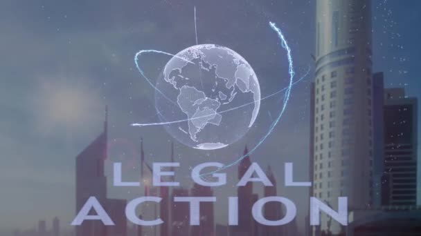 Legal action text with 3d hologram of the planet Earth against the backdrop of the modern metropolis