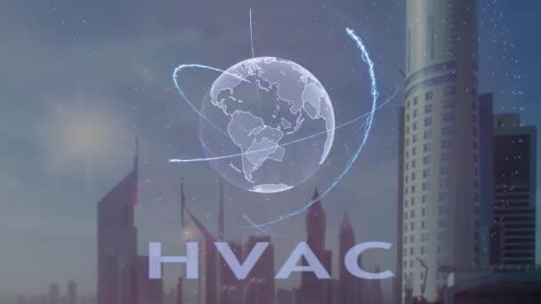 HLK-Text mit 3d Hologramm des Planeten Erde vor dem Hintergrund der modernen Metropole. Futuristische Animation Konzept