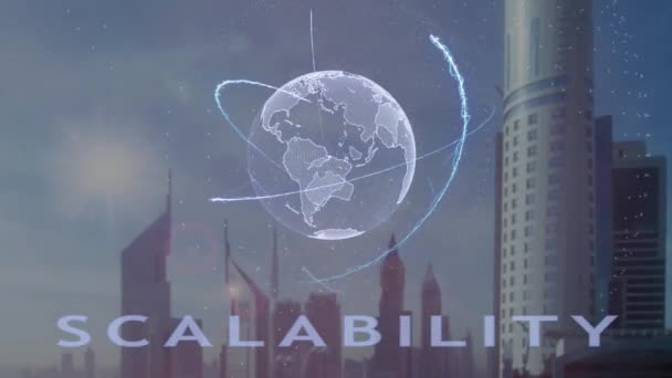 Scalability text with 3d hologram of the planet Earth against the backdrop of the modern metropolis. Futuristic animation concept