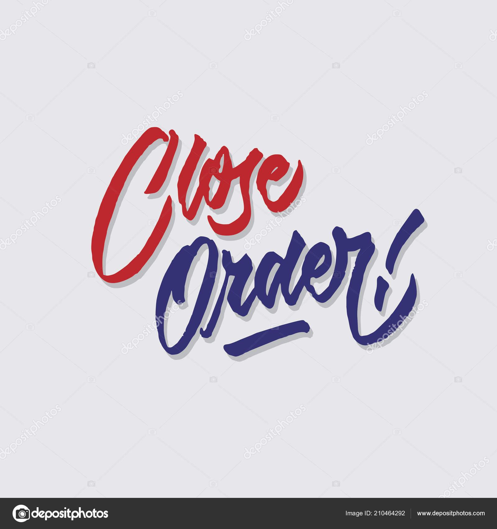 Zamknij Zamówienie Strony Napis Typografia Sprzedaży