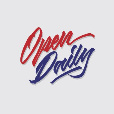 open daily hand lettering typography sales and marketing shop store signage poster