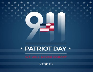 9/11 Memorial, Patriot Day card with the American flag. We Will Never Forget September 11, vector illustration