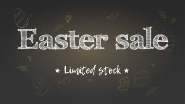 Easter sale, limited stock. Holiday ad on chalk blackboard. Handwritten text on background of pattern of doodle style. Blackboard with sketching drawing for holidays sale actions