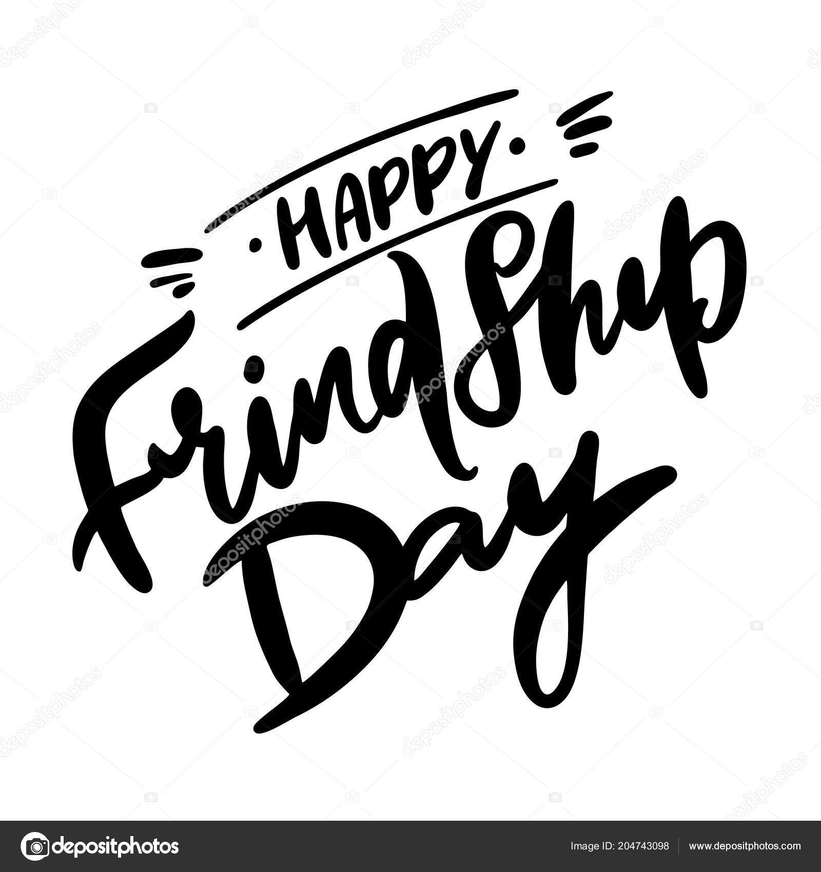happy friendship day hand drawn vector lettering inspirational
