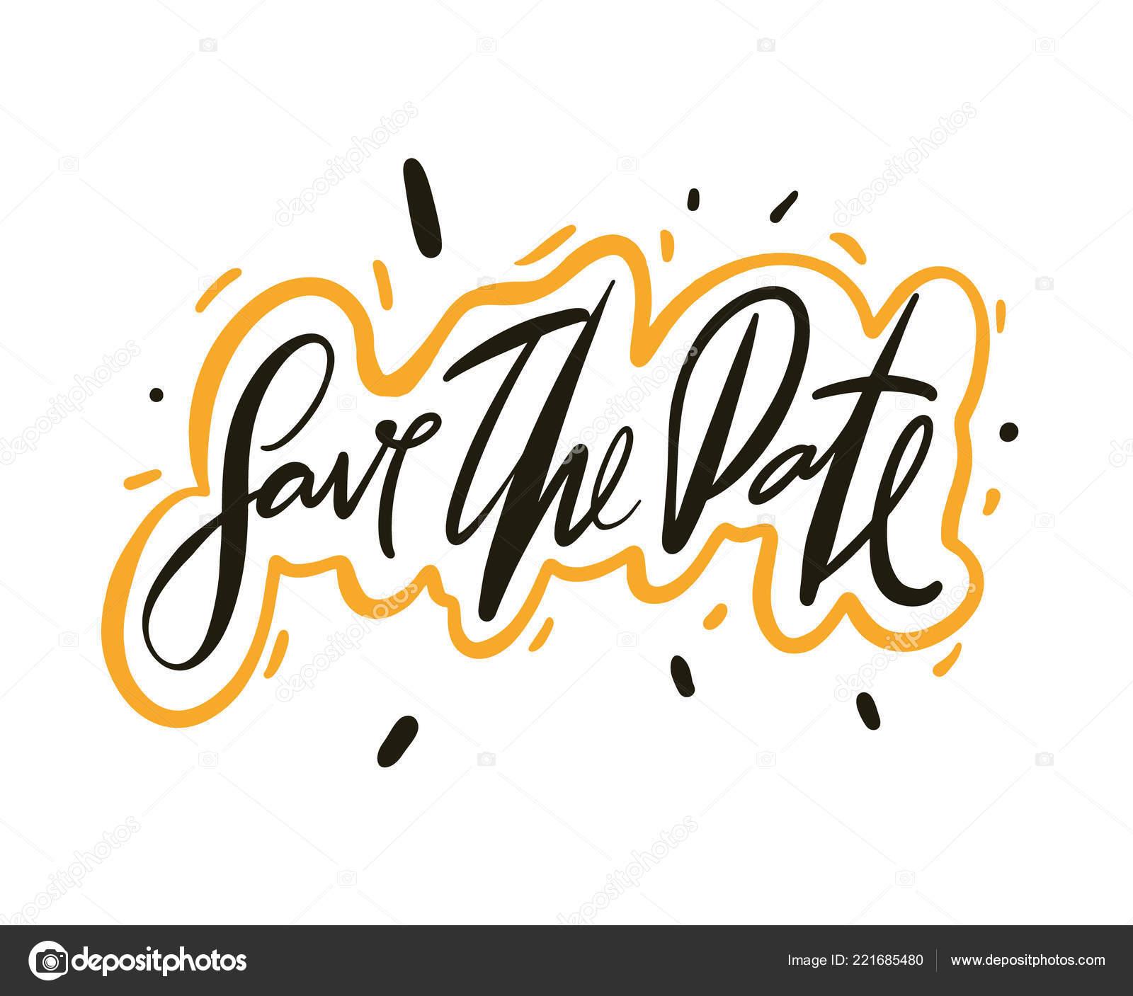 Enregistrez Date Calligraphie Vecteur Texte Lettrage Pour Cadre Affiche  Bannière U2014 Image Vectorielle