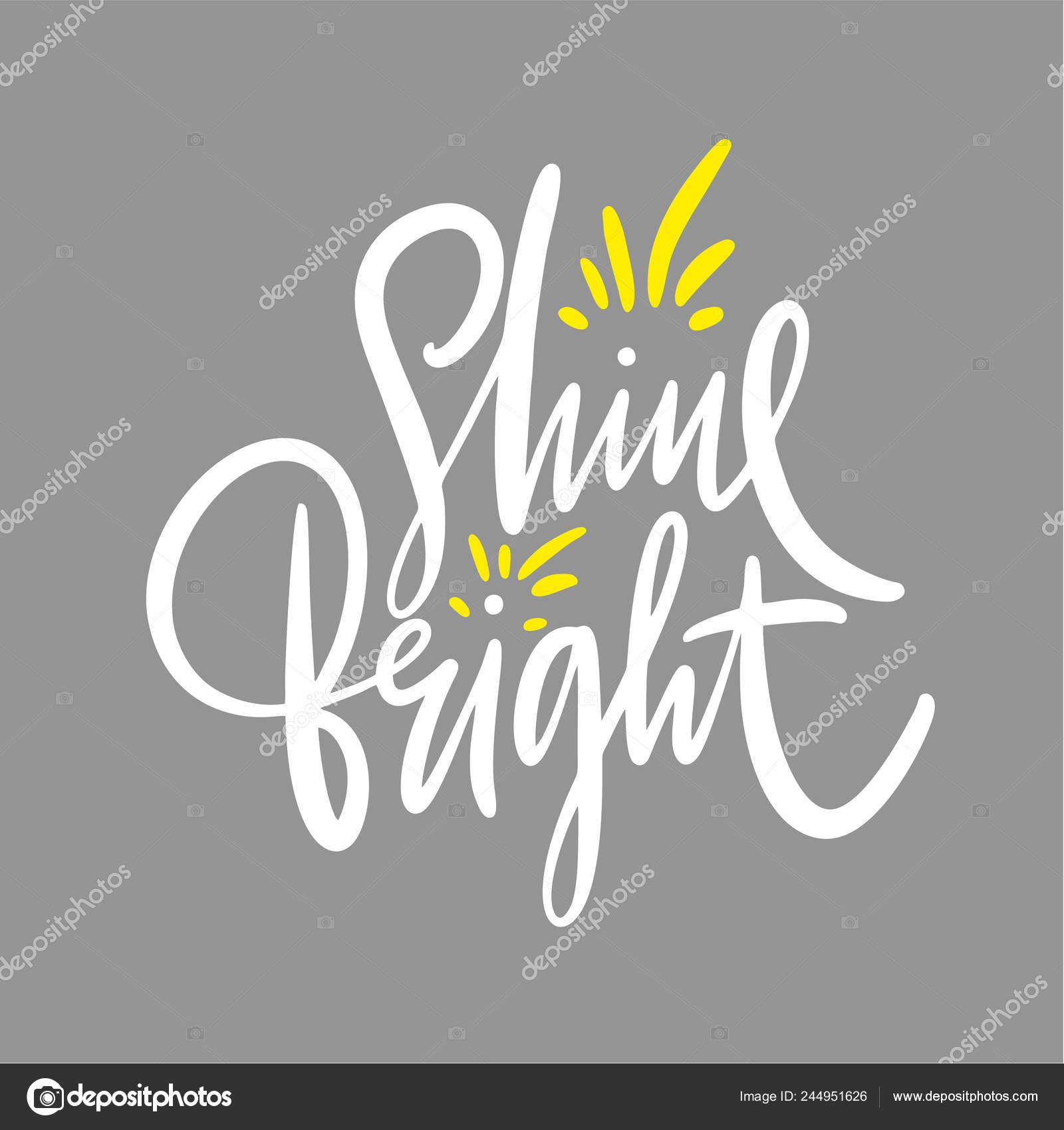 Brillo Luminoso Mano Dibujado Vector Caligrafía Frase