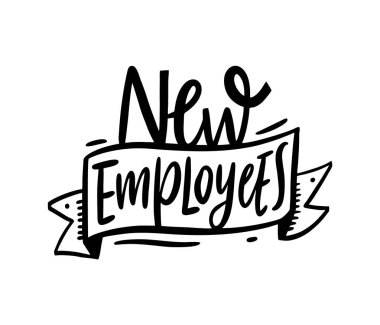 New Employees. Hand drawn vector lettering. Isolated on white background.