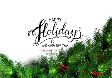 Holidays Greeting Card for Winter Happy Holidays. Fir-tree Branches frame with Lettering. Vector Lettering calligraphy for greeting card, poster, invitation