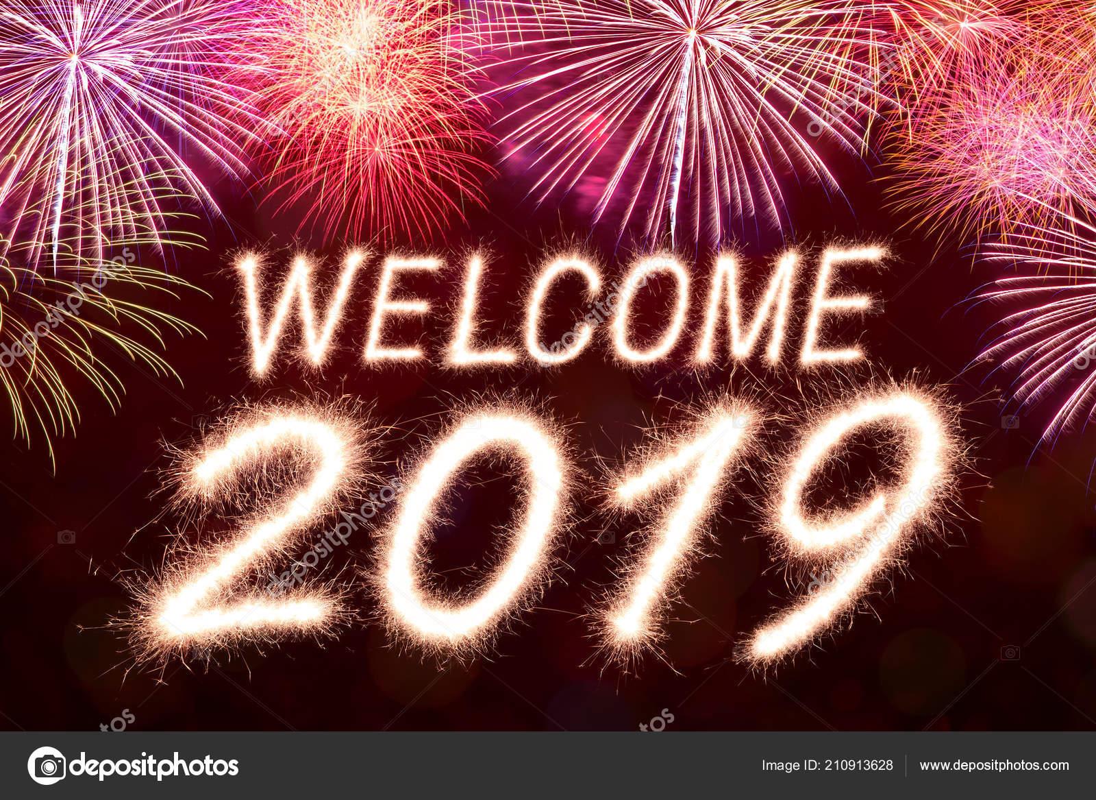 2019 Bienvenida Escrito Fuegos Artificiales Chispa Con Fondo Fuegos