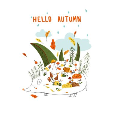 Conceptual hello autumn vector illustration of hedgehog with autumn forest, mushrooms, leaves, berries, plants and hand lettering on white background