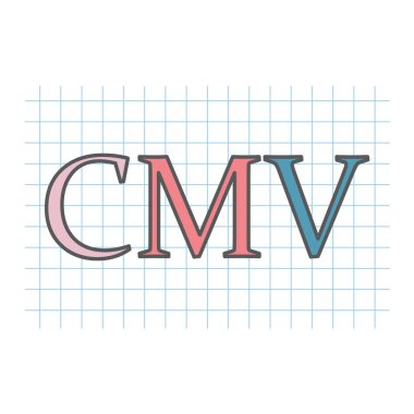 CMV (Cytomegalovirus) written on checkered paper sheet- vector illustration
