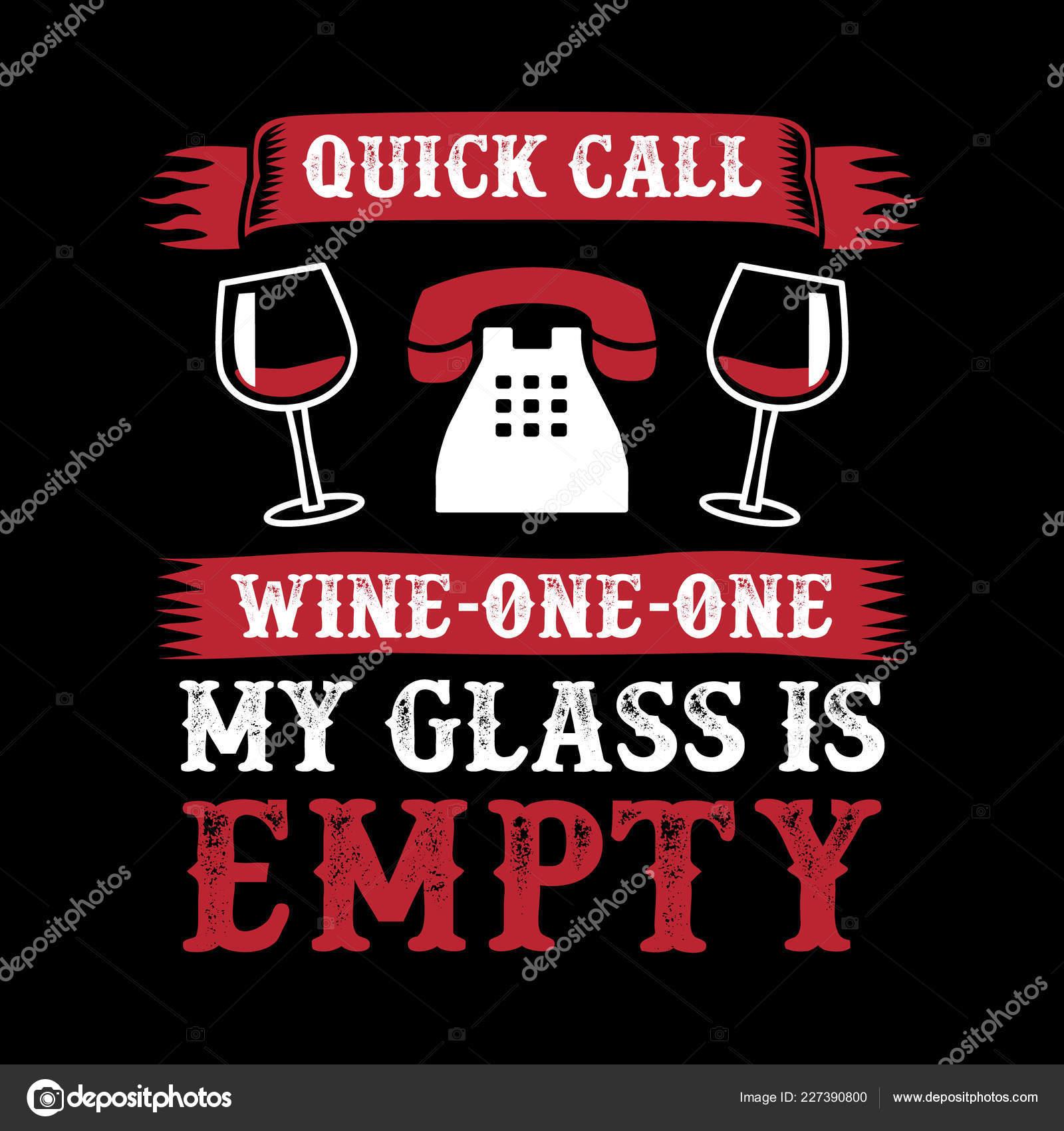be330ec6 Wine Funny Quote Saying 100 Vector Best Your Goods Shirt — Stock Vector