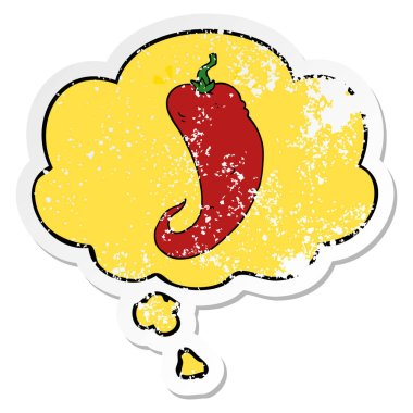 cartoon chili pepper and thought bubble as a distressed worn sti
