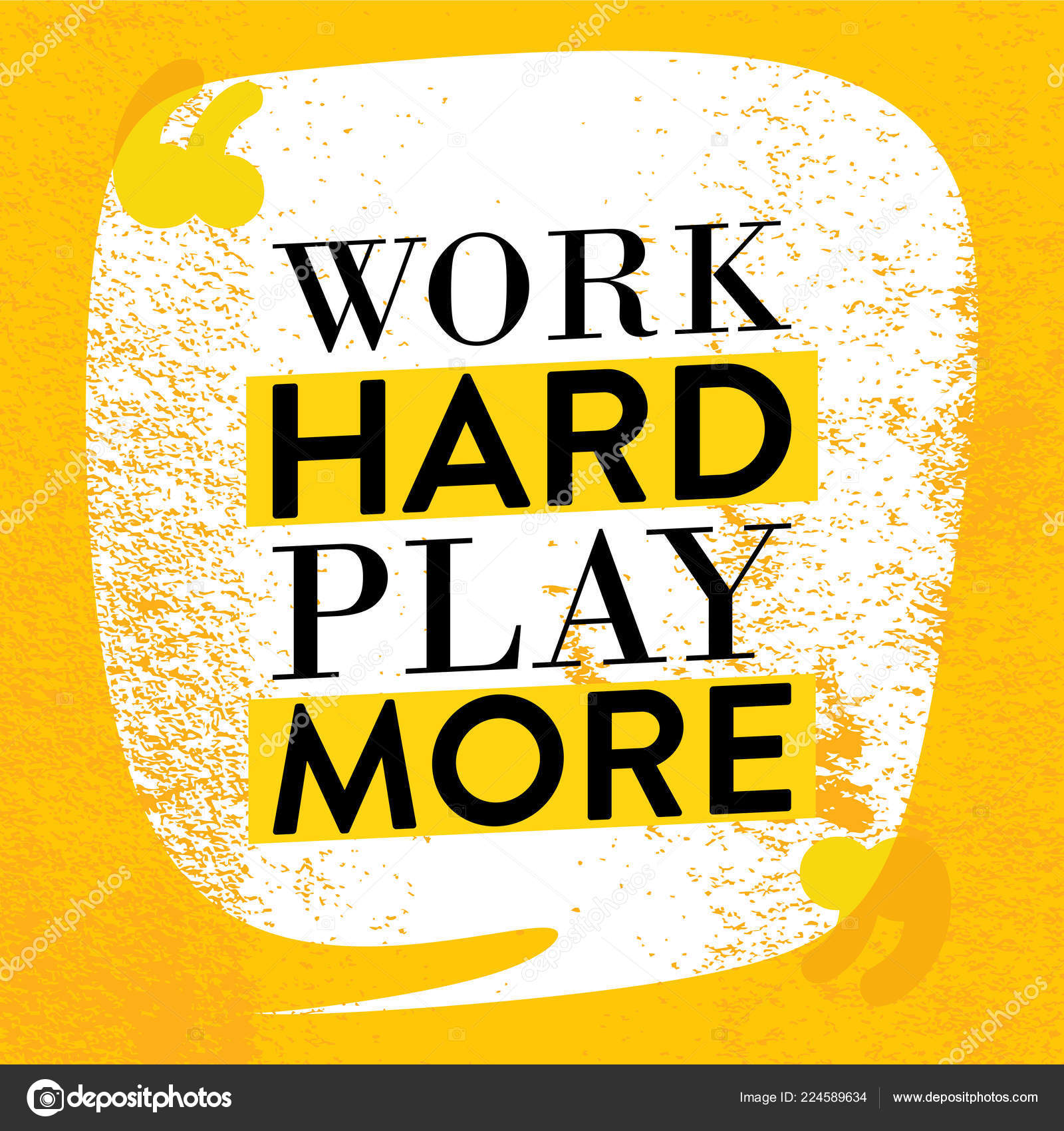 Motivational Quote Poster Work Hard Play More Inspiration ...