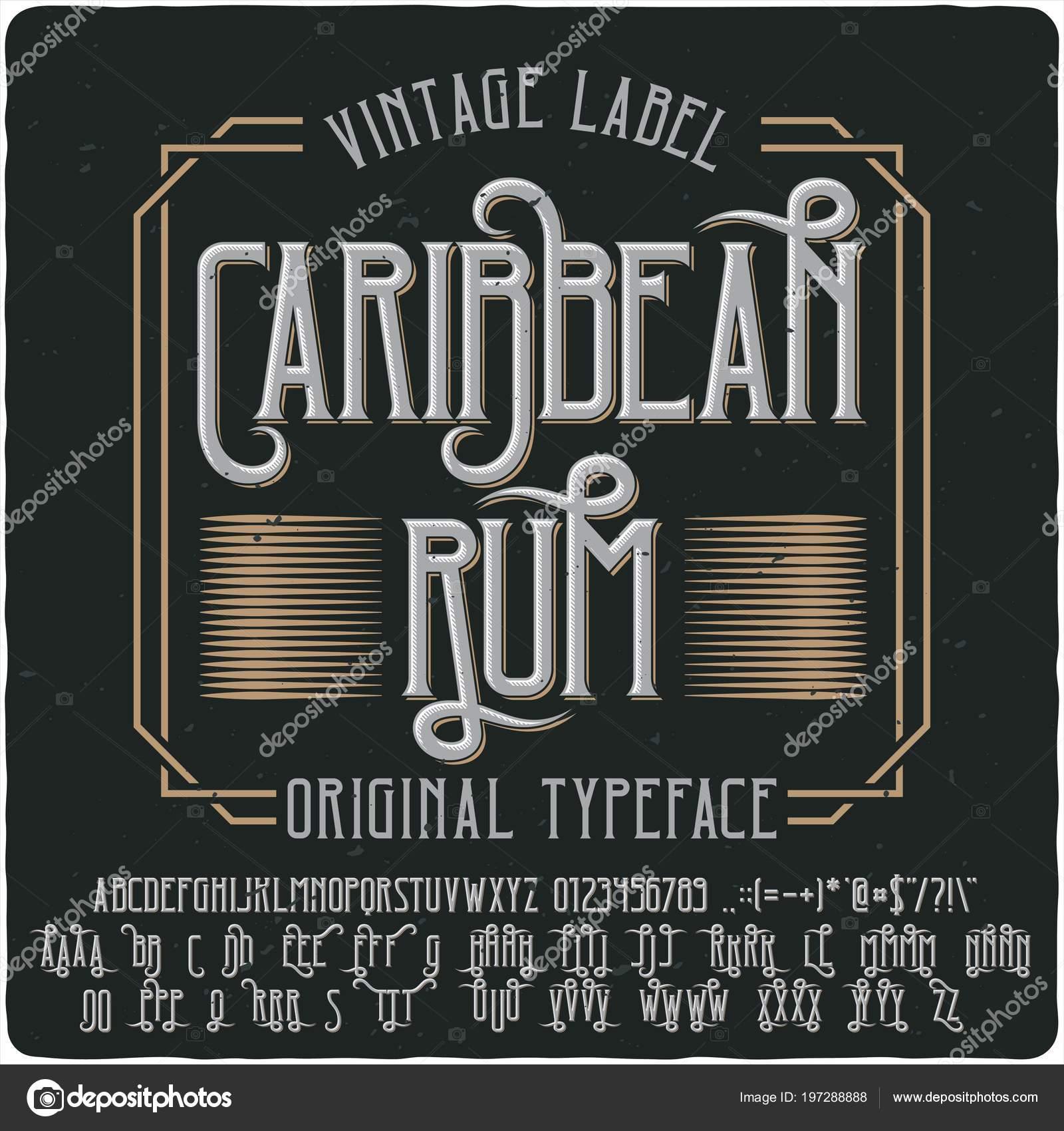Tipografía Original Etiqueta Nombre Ron Del Caribe Buena Fuente