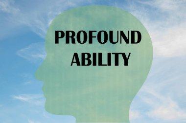 PROFOUND ABILITY concept