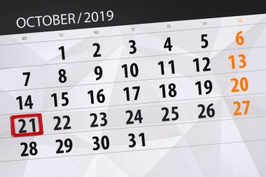 Calendar planner for the month october 2019, deadline day, 21, m