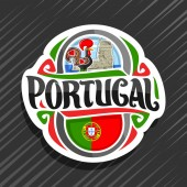Fotografie Vector logo for Portugal country, fridge magnet with portuguese flag, original brush typeface for word portugal and portuguese symbols - folk rooster galo de barcelos and torre de belem tower.