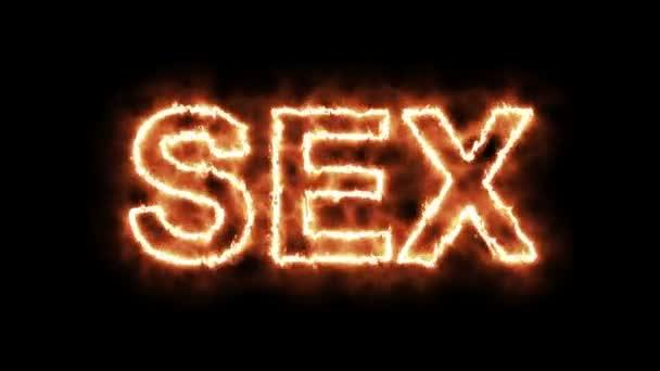 Textanimation das Wort Sex verbrennen in Brand