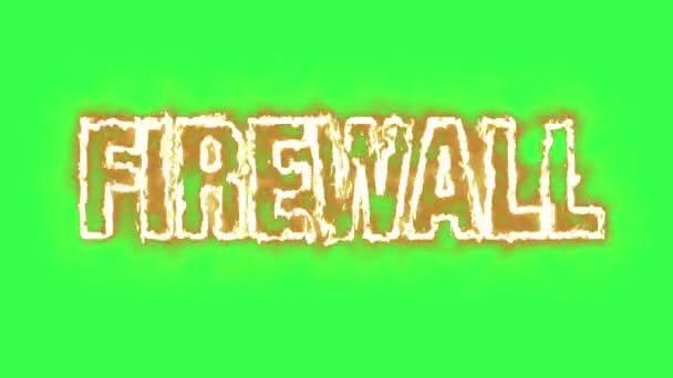 Animace textu slovo Firewall spálení v ohni - zelená obrazovka