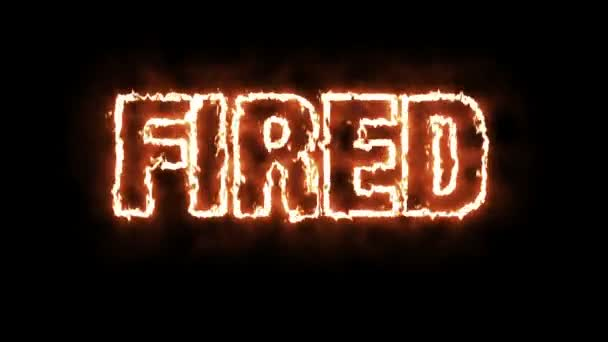 Text animation of the word FIRED burning on fire