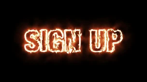Text animation of the word SIGN UP burning on fire