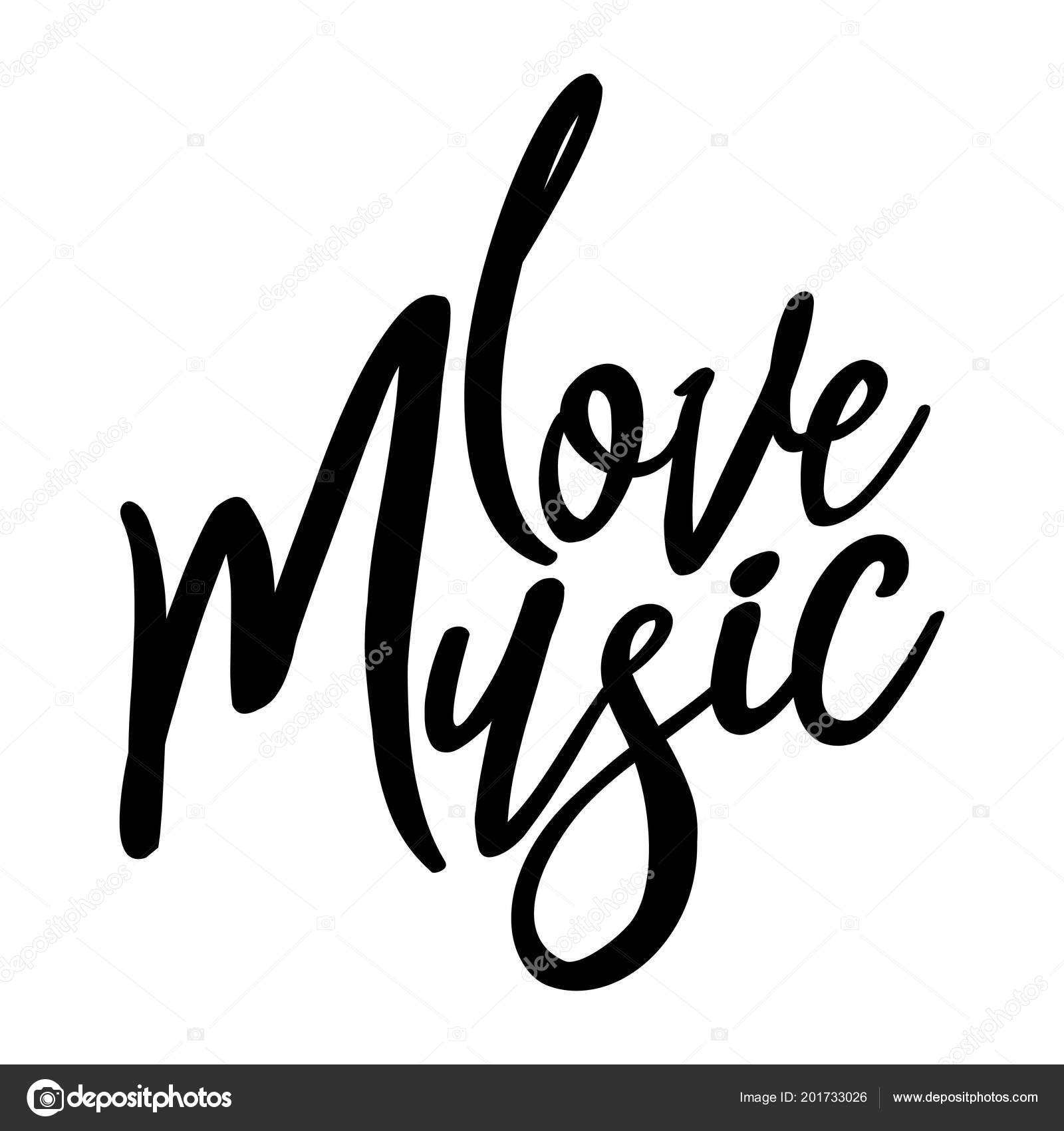 Love Music Handwritten Lettering Text Isolated White Background Good