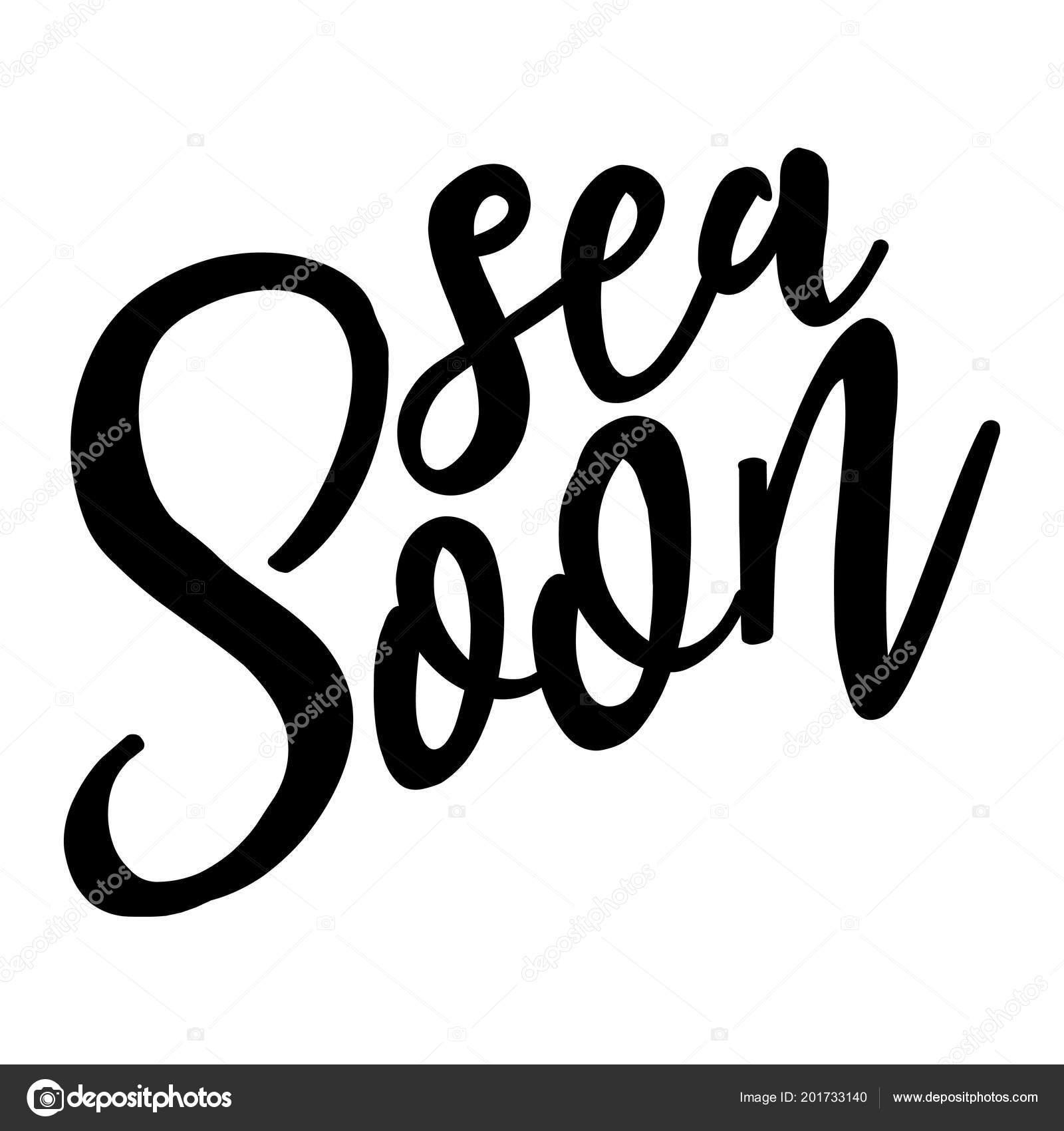 Sea Soon Funny Typography Quote Vector Eps Good Shirt Mug