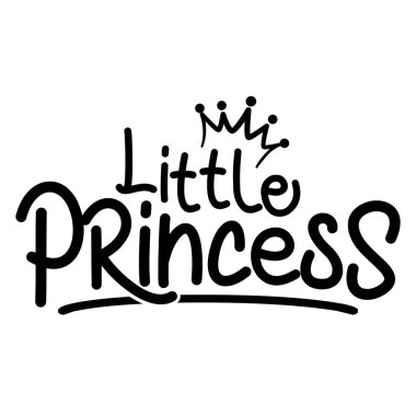 Little Princess -Vector illustration of Little Prince, text for boys clothes. Royal badge,tag,icon. Inspirational quote card,invitation,banner.Kids calligraphy background. lettering typography poster