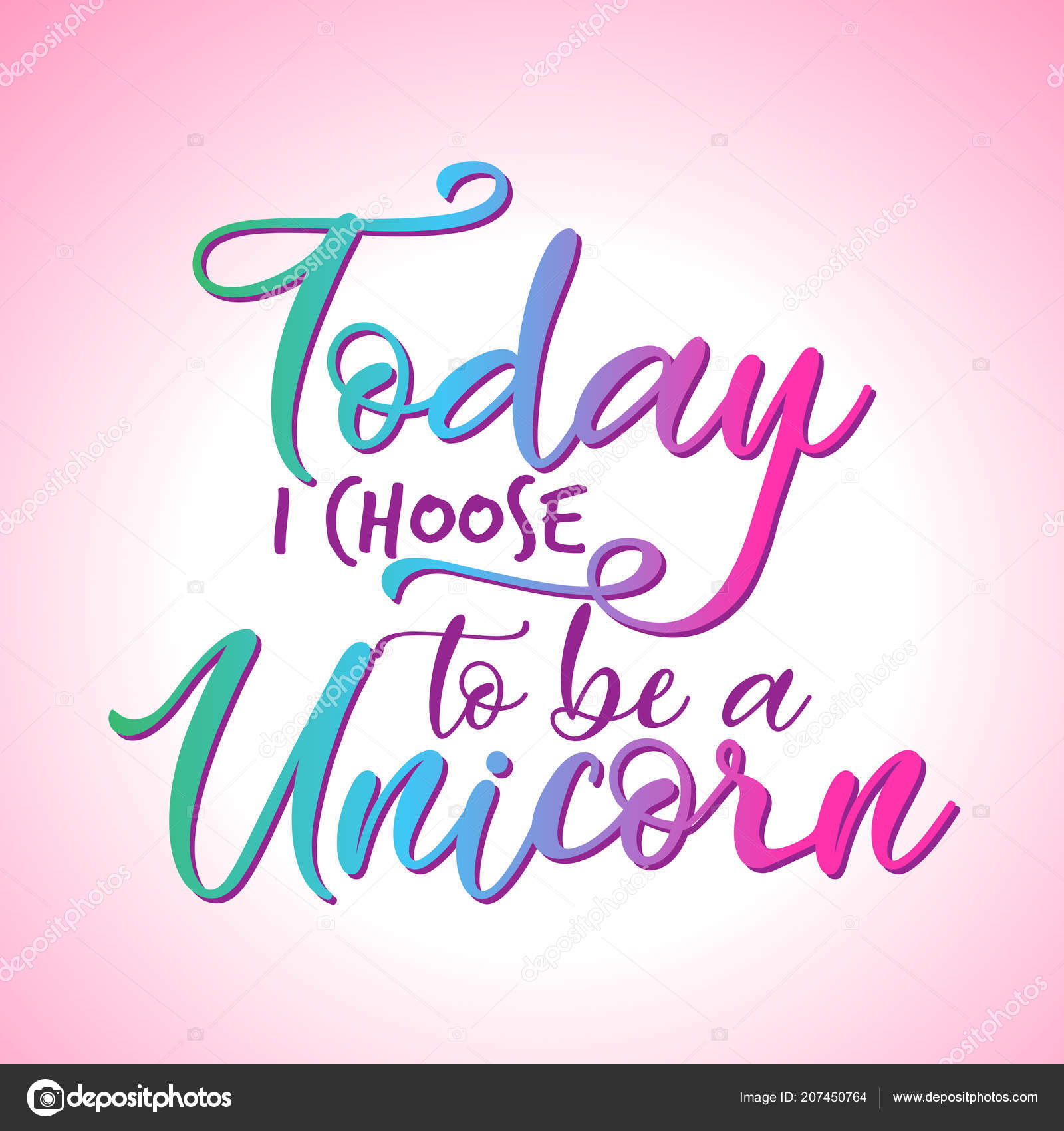 Today Choose Unicorn Beautiful Vector Text Quotes Hearts Lettering