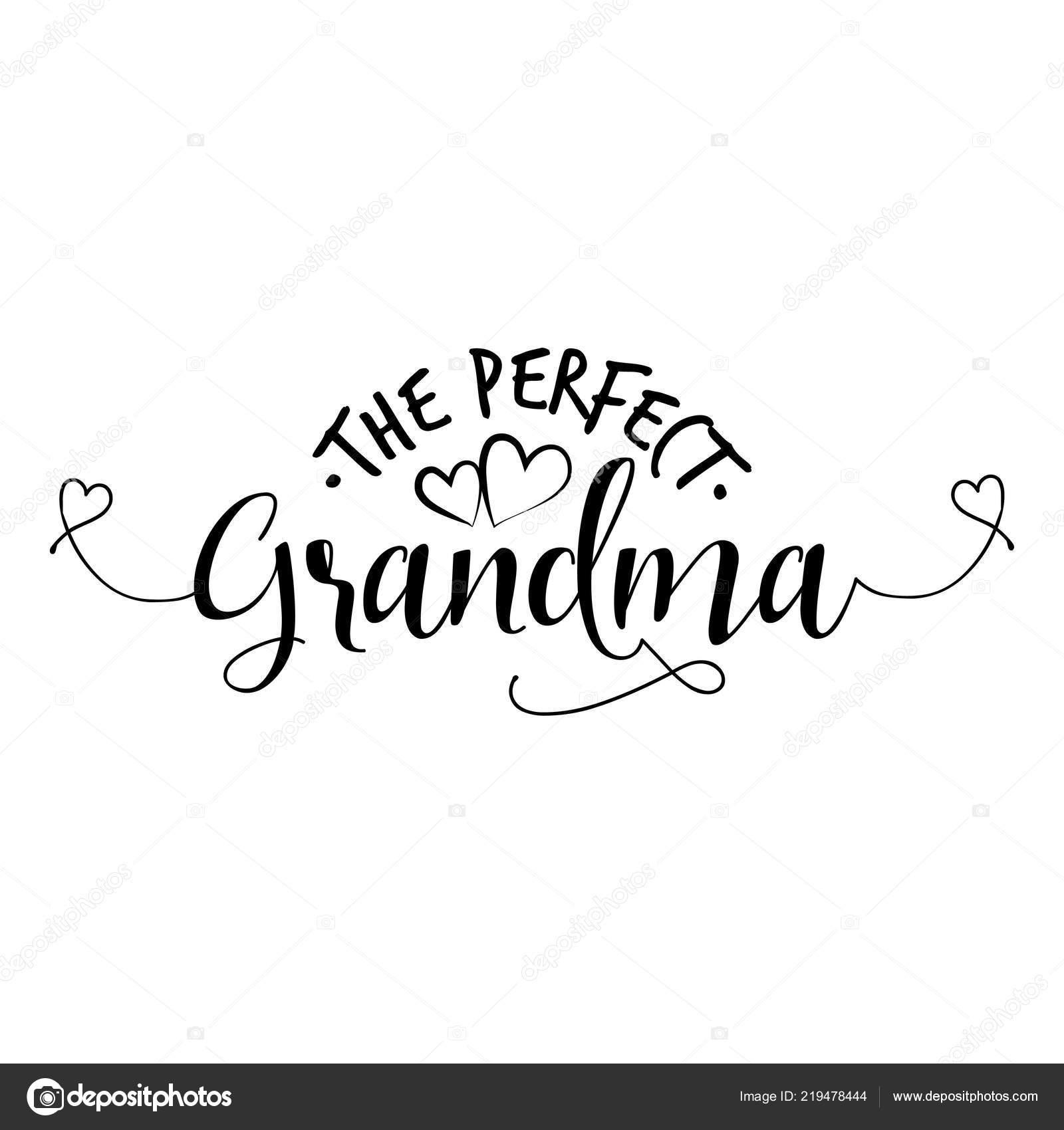 Grand Mère Parfaite Les Citations Drôles Vecteur Bon Pour