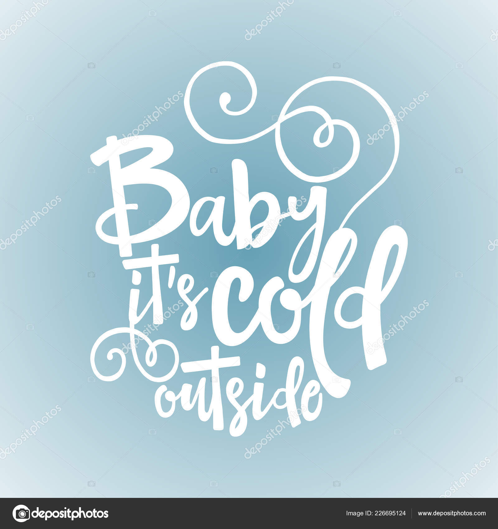 Baby Its Cold Winter Romantic Lettering Hand Drawn Lettering ...
