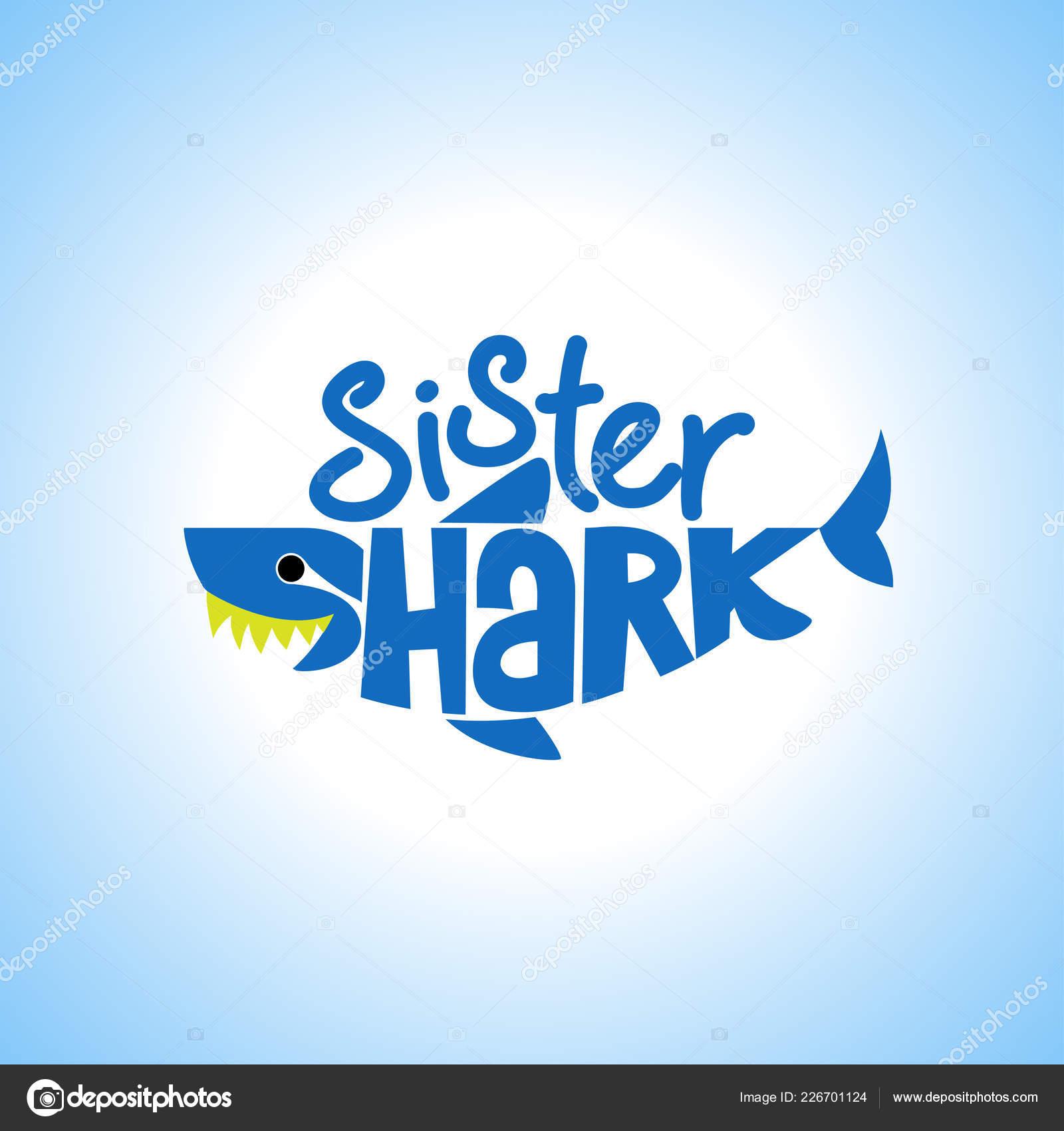 Sœur Shark Doo Doo Doo Shirts Sweat Capuche Réservoir Vector