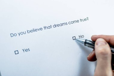 Do you believe that dreams come true?
