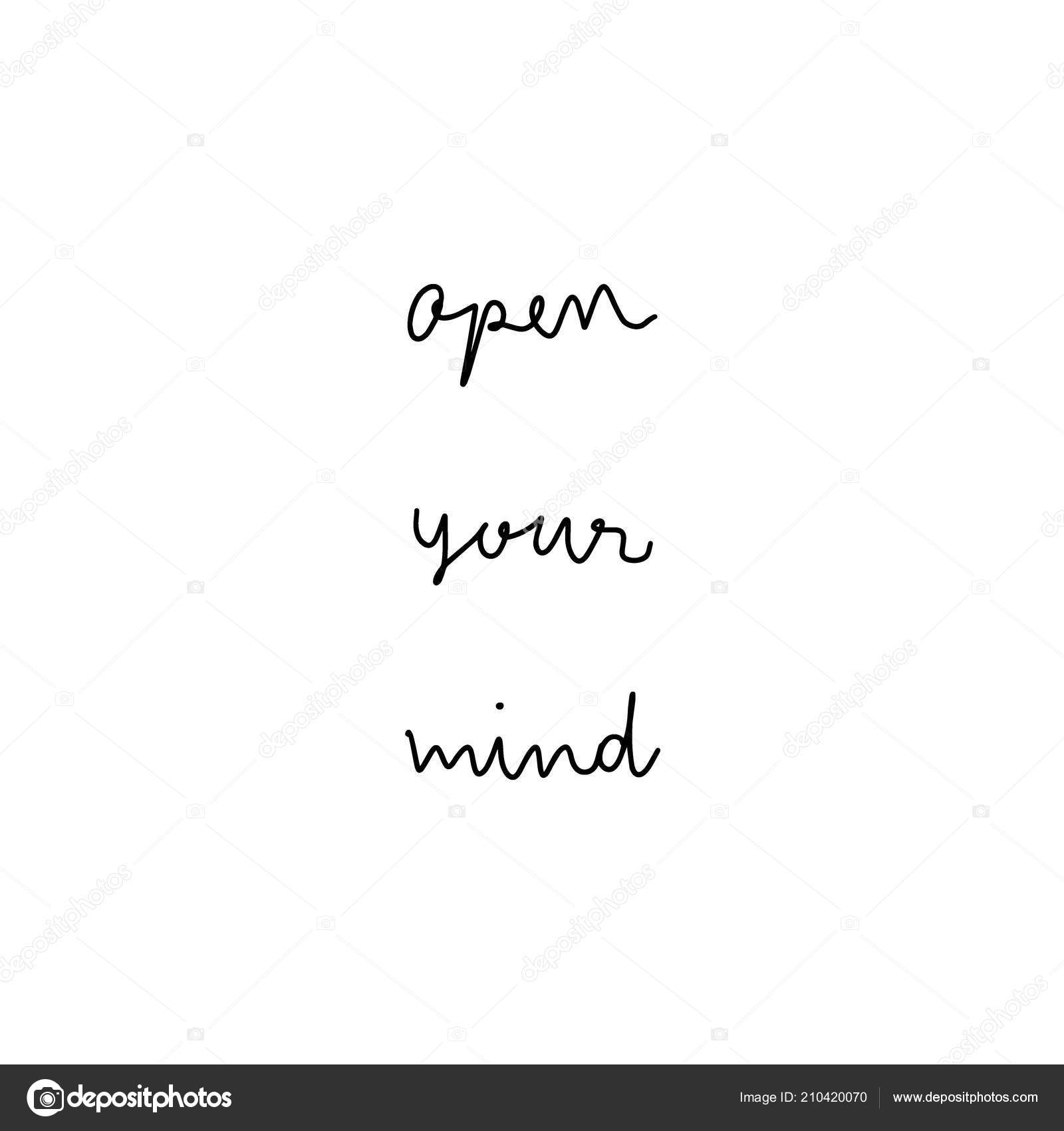 Open Your Mind Hand Drawn Lettering Inspirational Quote Design