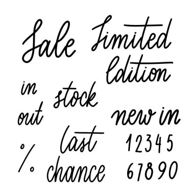 Set of words for shop: Sale, last chance, limited edition, new in, in stock, out stock, numbers -  inscription hand lettering vector.Typography design. Greetings card.