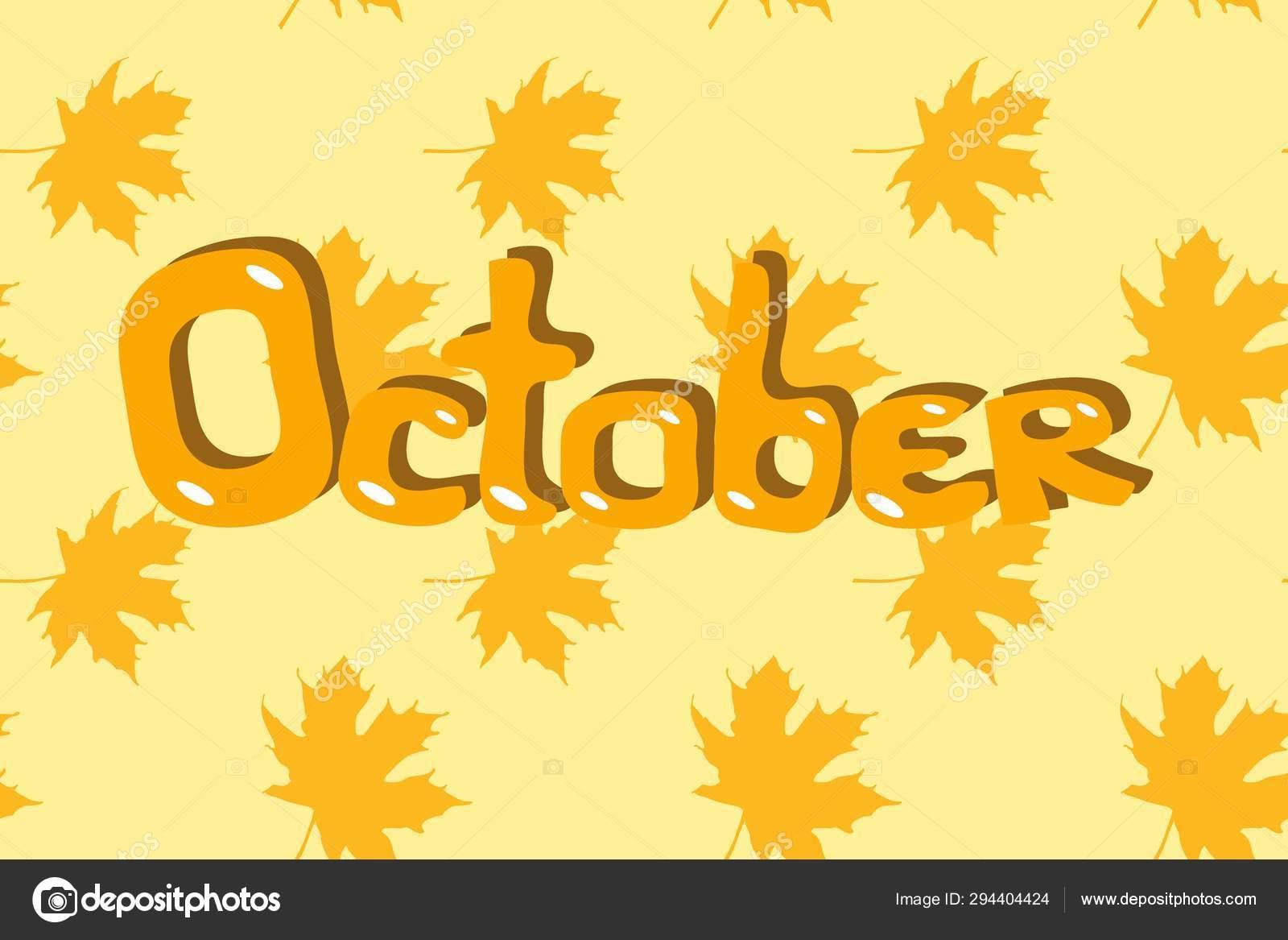 秋の背景 フレーム 黄色のカエデの葉とレタリング10月のシームレスなパターン ベクトルイラスト ストックベクター C Kdegtiareva Mail Ru