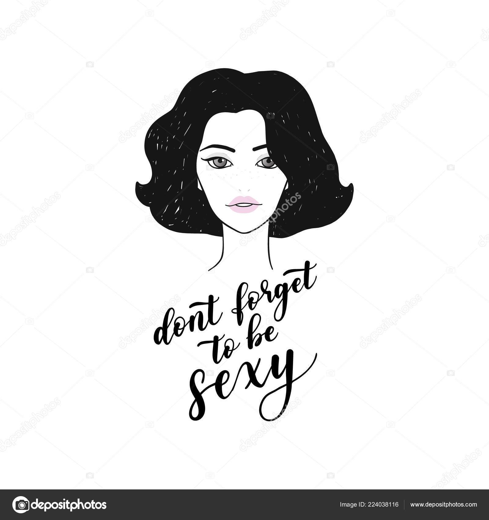 Joli Visage Jeune Femme Pas Oublier être Sexy Citation