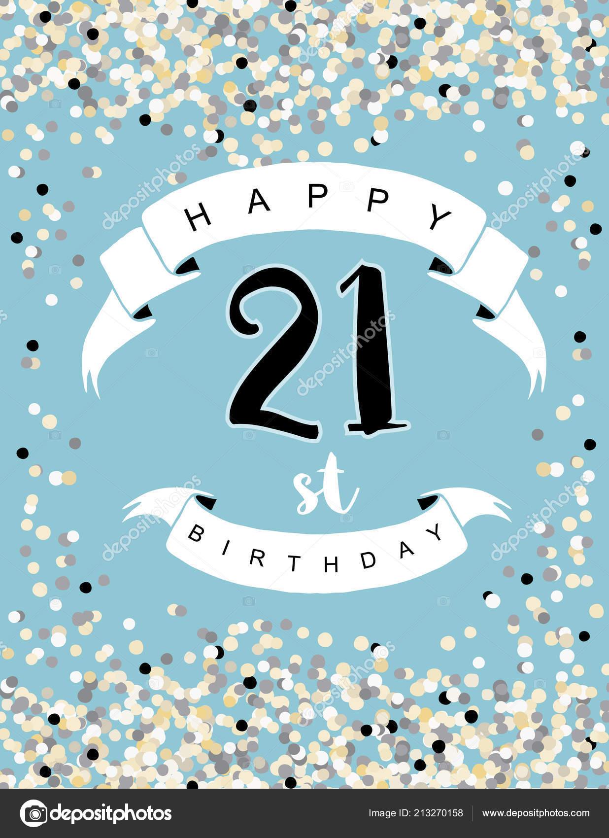 Happy 21st Birthday Vector Illustration Delicate Tiny Confetti Blue Background Vector Image By C Xnova Vector Stock 213270158