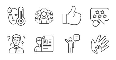Agent, Women group and Like line icons set. Job interview, Fever and Ranking star signs. Social responsibility, Support consultant symbols. Business person, Lady service, Thumbs up. Vector icon