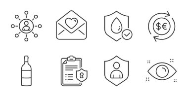 Wine bottle, Privacy policy and Health eye line icons set. Love letter, Money currency and Security signs. Waterproof, Networking symbols. Cabernet sauvignon, Checklist, Optometry. Vector icon