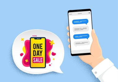 One day sale banner. Hand holding phone with chat messages. Discount sticker shape. Special offer phone icon. One day badge. Smartphone with chatting speech bubbles. Messenger conversation. Vector icon